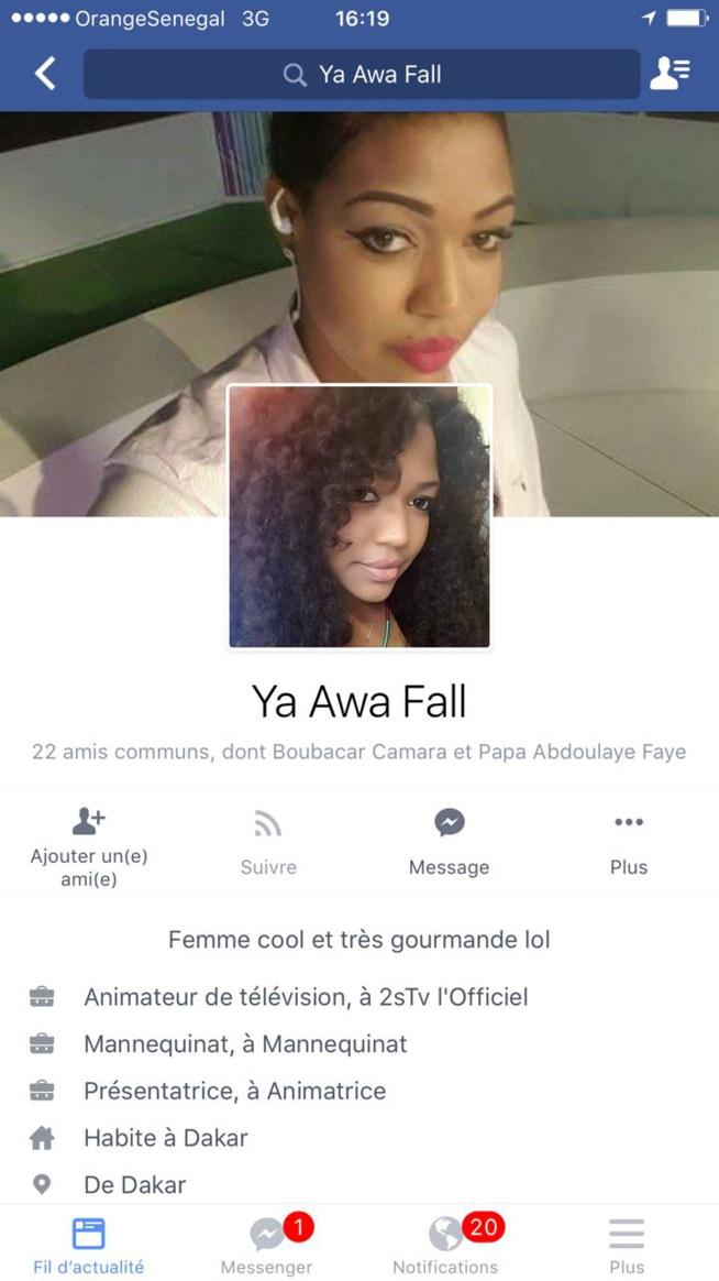 ALERTE: Le compte Facebook de Ya Awa de la 2 stv crée par une tier personne au nom de Ya Awa Fall.