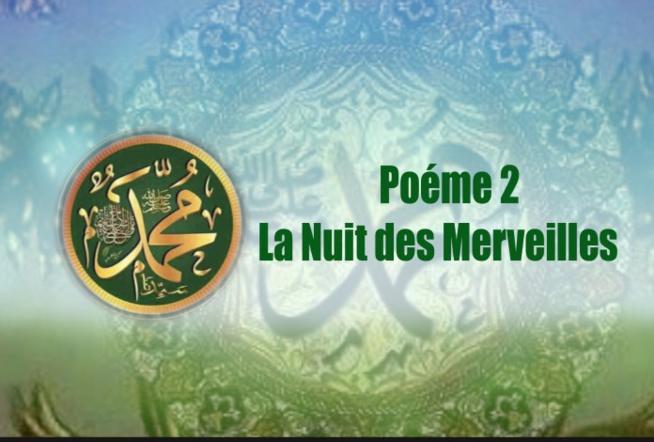 Poème sur le Prophète (PSL): Numero 2 – LA NUIT DES MERVEILLES