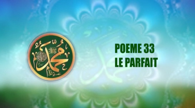 POÈME SUR LE PROPHÈTE PSL : 33 – LE PARFAIT