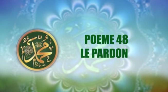 VIDEO : POEME SUR LE PROPHETE PSL : 48 LE PARDON
