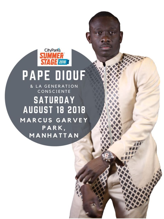 SUMMER STAGE 2018: New African Production Inc présente Pape Diouf au USA au mois d'AOUT.