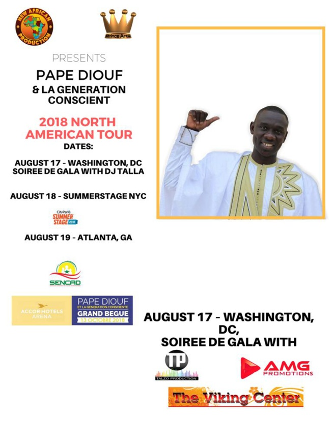 Pape Diouf & la Génération Consciente à la conquête de l'Amérique à partir du 17 Aout avec NEW AFRICAN PRODUCTION INC.