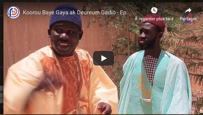 Koorou Baye Gaya ak Deureum Gadio - Episode 08