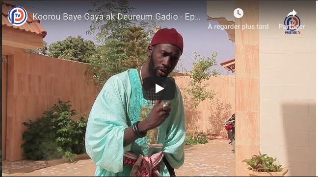 Koorou Baye Gaya ak Deureum Gadio - Episode 11
