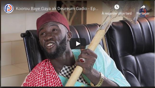 Koorou Baye Gaya ak Deureum Gadio - Episode 15