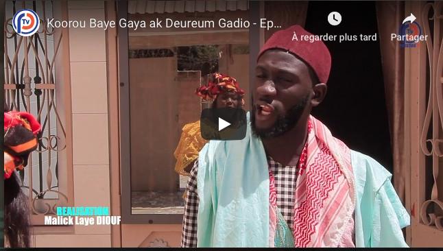 Koorou Baye Gaya ak Deureum Gadio - Episode 16