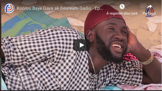 Koorou Baye Gaya ak Deureum Gadio - Episode 19