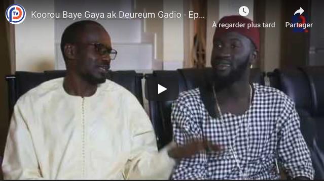 Koorou Baye Gaya ak Deureum Gadio - Episode 24