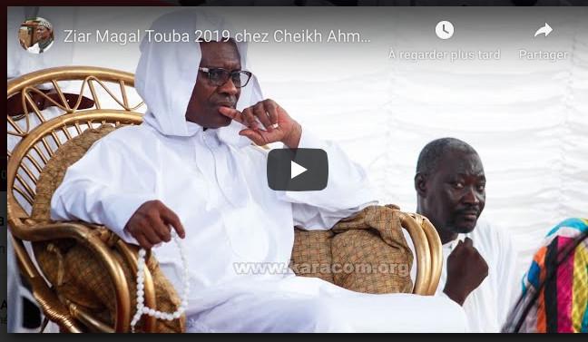 Ziar Magal Touba 2019 chez Cheikh Ahmadou kara Mbacké part 1