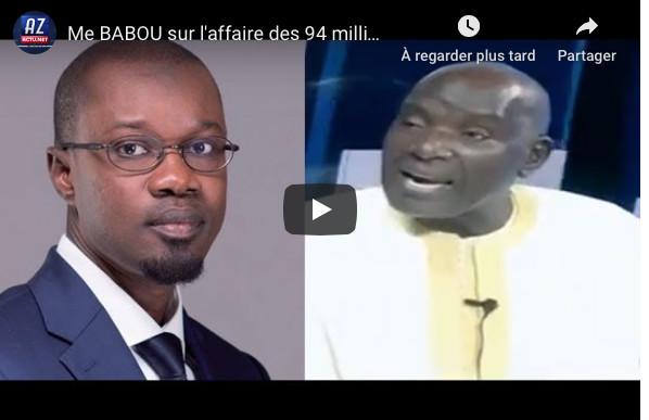 """Me Babou sur l'affaire des 94 milliards: """"Sonko m'a sollicité pour diriger son pool d'avocats, mais..."""""""