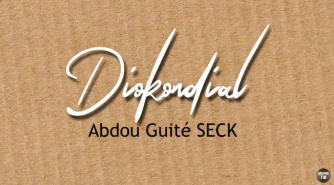 CLIP VIDÉO OFFICIEL: Abdou Guite Seck - Diokondial (Lyrics)