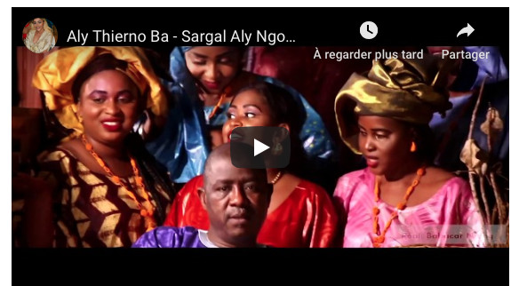 Aly Thierno Ba - Sargal Aly Ngouille NDIAYE (Clip Officiel)