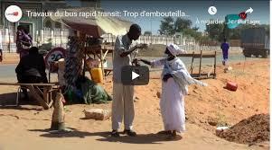 Travaux du bus rapid transit: Trop d'embouteillages, avancement des travaux...Les populations de Guédiawaye se prononcent
