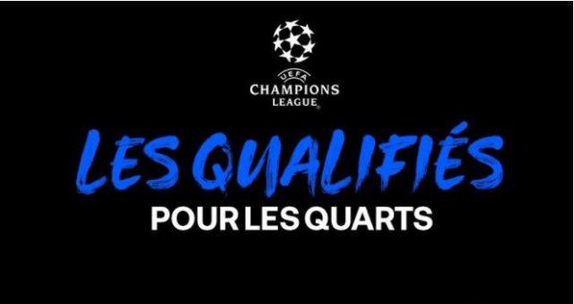 Ligue des Champions: les équipes qualifiées pour les quarts de finale