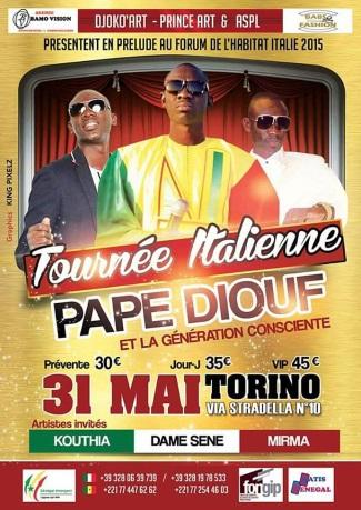Pape Diouf et la génération consciente s'envolent pour une tournée Européenne: 22 et 23 Mai en Angleterre, 24 Mai  Metz en France et 29 30 et 31 Mai en Italie.