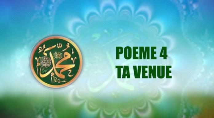 Poème sur le Prophète (PSL) 4- TA VENUE