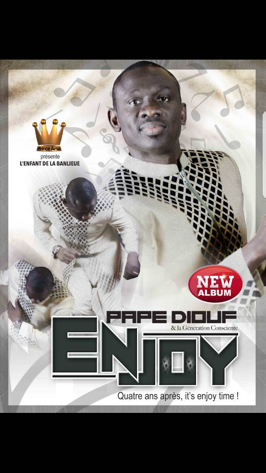 "EXCLUSIF: La grande surprise de l'année, Pape Diouf ""ENJOY"" disponible le 14 Mars en route pour un Disc D'Or 1 Million en vente."