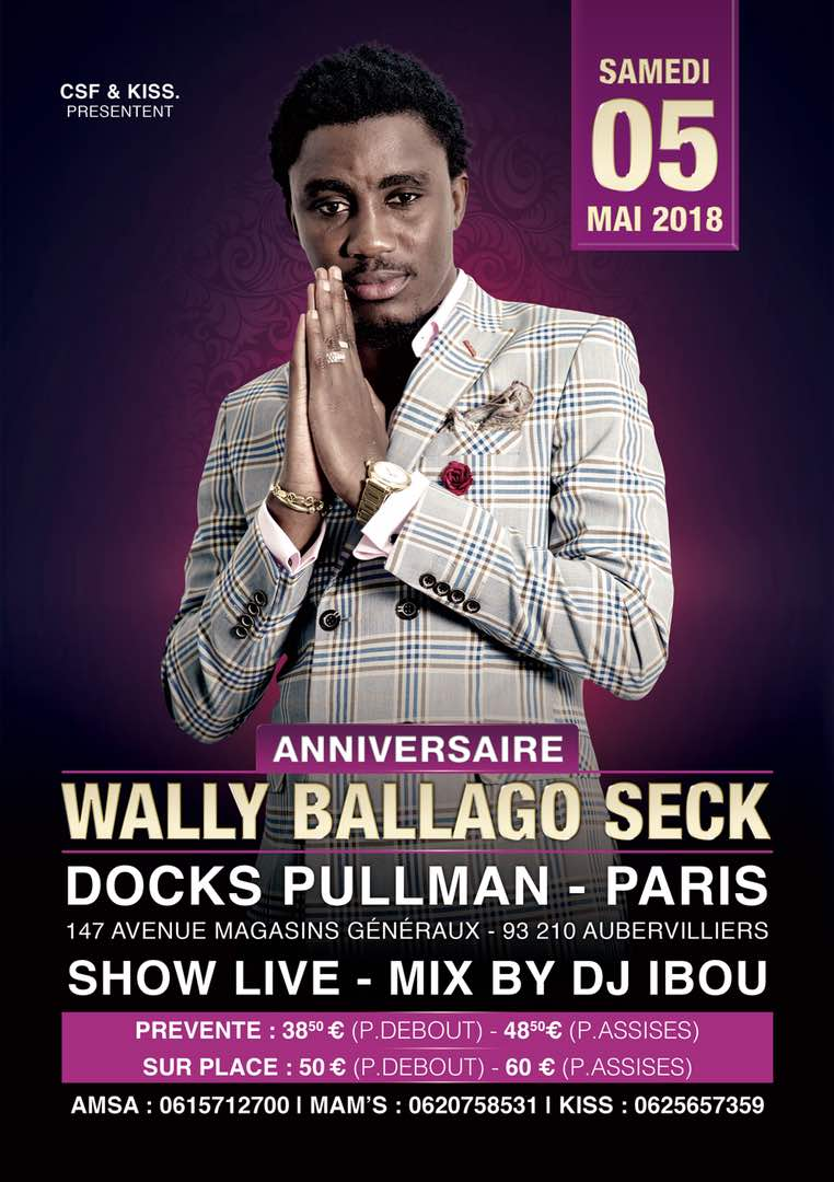 La diaspora fête l'anniversaire de Waly Seck le 05 mai au Dock Pullman de Paris avec KISS & CSF
