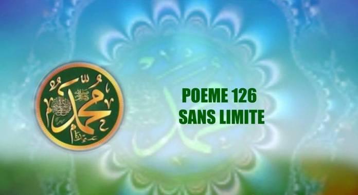VIDÉO :POÈME SUR LE PROPHÈTE PSL : 126 – SANS LIMITE