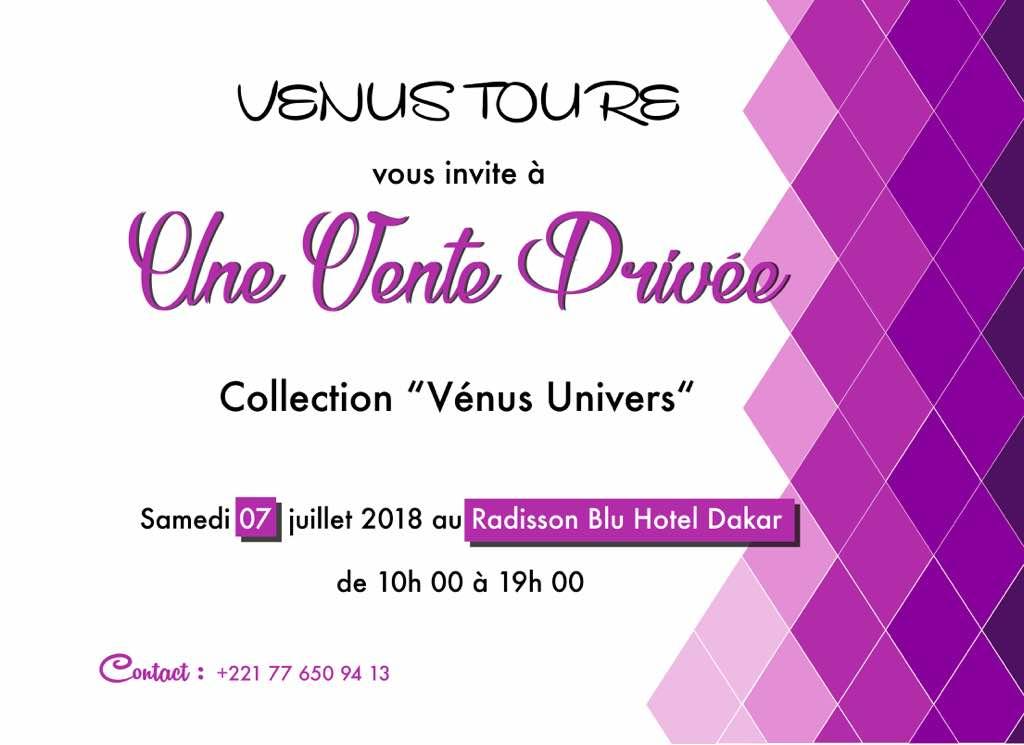 VENTE PRIVÉE DE LA NOUVELLE COLLECTION DE VENUS UNIVERS CE 07 JUILLET AU RADISON AVEC VENUS TOURE.