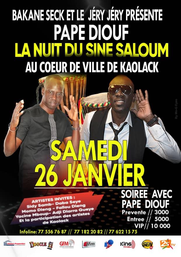 Bakane Seck présente Pape Diouf pour la nuit du Saloum ce 26 Janvier au coeur ville de Kaolack.