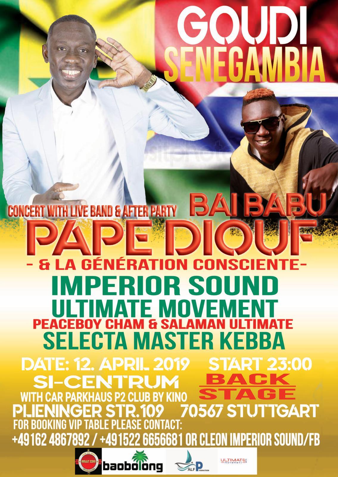 GOUDI SENEGAMBIA: Pape Diouf et Bai Babou à Stuttgart en Allemagne le 12 avril. Regardez