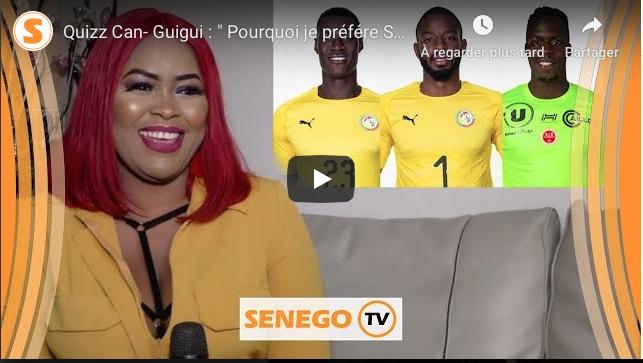 """Quizz Can- Guigui : """" Pourquoi je préfére Sadio Mané... Les 3 gardiens """""""