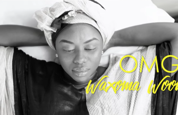 OMG – Waxoma Woon Lii (Vidéo Officielle)
