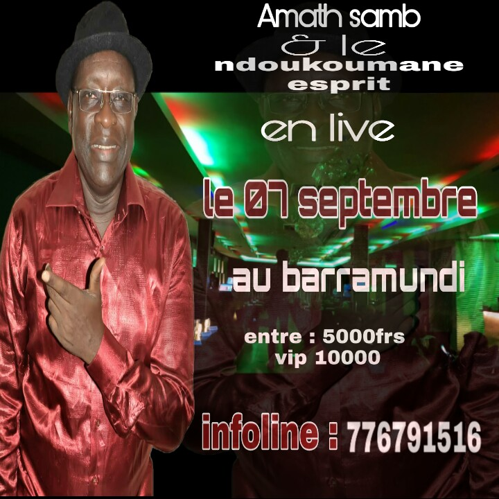 """PREMIÉRE SORTIE DE AMATH SAMB ET SON GROUPE LE """"NDOUCOUMANE"""" AU BARAMUNDI."""