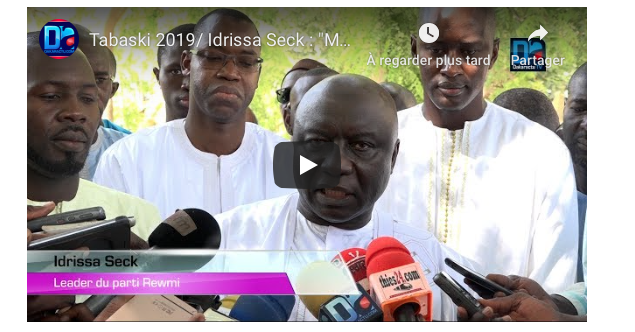 Tabaski 2019 / Idrissa Seck : « Mes pensées vont à ceux qui ont été écartés de la fête par la maladie, la privation de liberté ou l'absence de moyens matériels… »