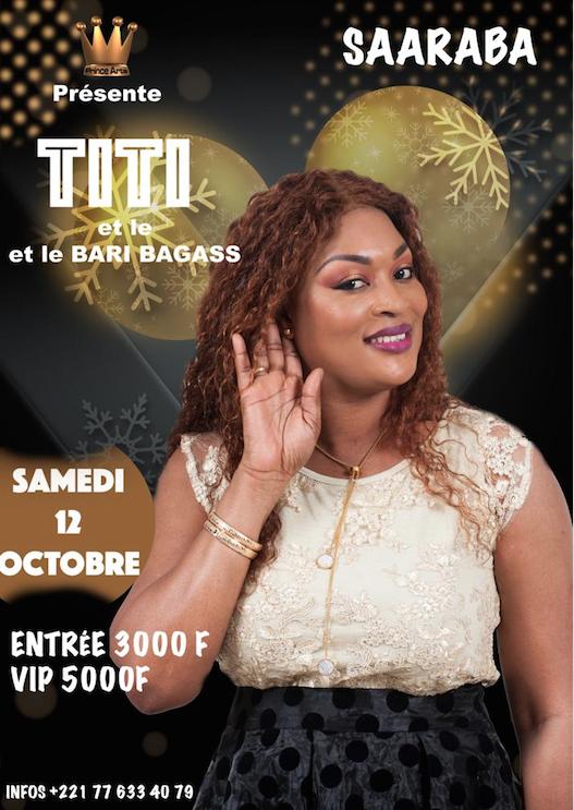 Aprés le grand bal de Milan, la lionne TITI en spécial Rakhass de son grand theatre au Saraba le 12 octobre invité Youssou Ndour