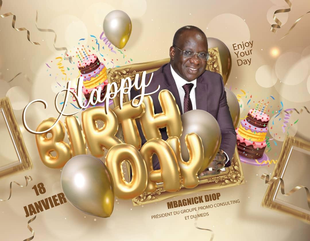 Joyeux anniversaire au Président des Présidents Mr Mbagnick Diop