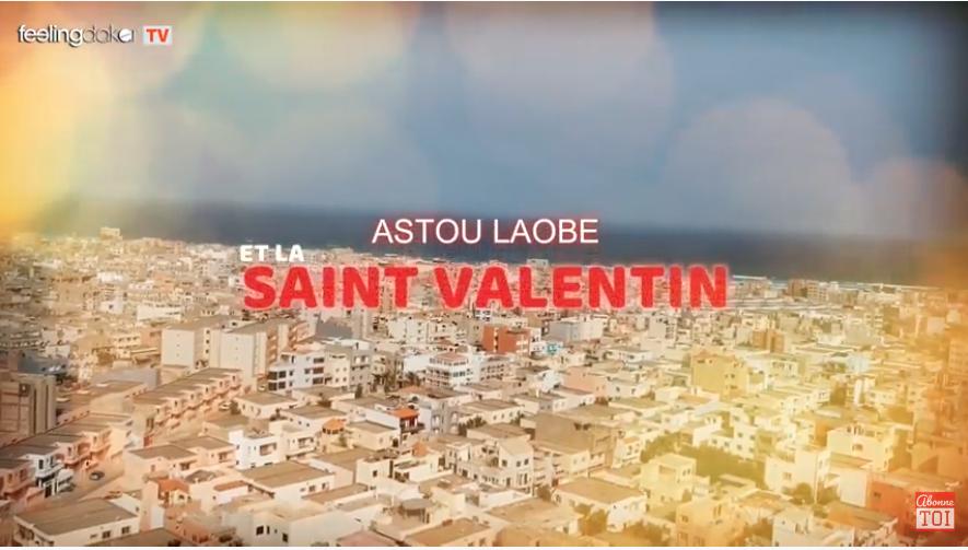 ASTOU LAOBÉ ET LA SAINT-VALENTIN - ÉPISODE 5