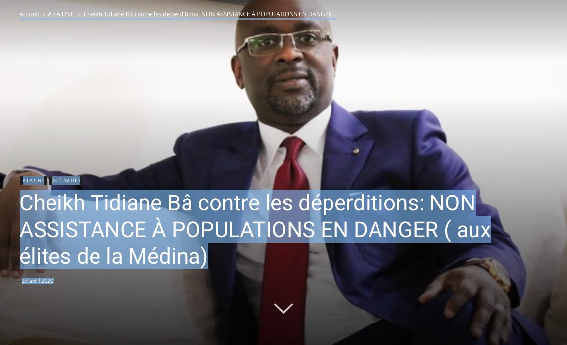 Cheikh Tidiane Bâ contre les déperditions: NON ASSISTANCE À POPULATIONS EN DANGER ( aux élites de la Médina