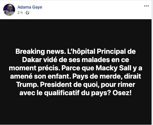 Fakenews : Encore un mensonge de Adama Gaye, Aucun membre présidentiel est à l'hôpital...