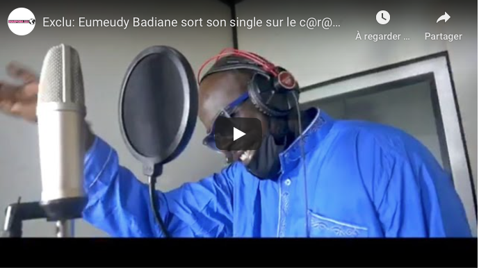 Exclu: Eumeudy Badiane sort son single sur le corona « Corona day dem » avec Oumou Sow et Ndeye Gueye