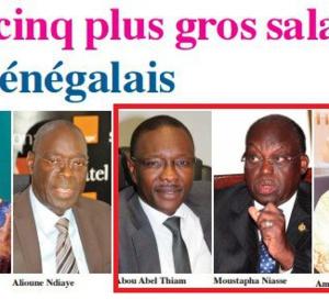 Moustapha Niass, Aminata Tall et Abou Abel Thiam ont été classés parmi les cinq sénégalais qui ont les plus gros salaires.