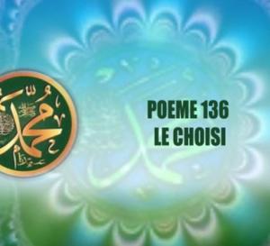 VIDÉO: POÈME SUR LE PROPHÈTE PSL : 136 – LE CHOISI