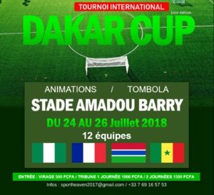 TOURNOI INTERNATIONAL DAKAR CUP ARRIVE AU STADE AMADOU BARRY DU 24 au 26 JUILLET.