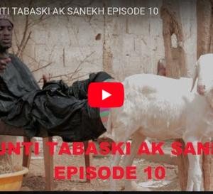 LIJËNTI TABASKI AK SANEKH EPISODE 10
