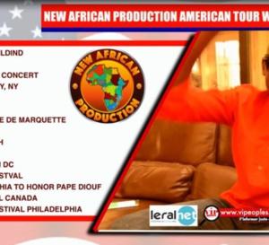 JOUR J - 17 NEW AFRICAN PRODUCTION AMERICAN TOUR: Pape Diouf & Génération Consciente aux USA du 09 Juillet au 09 Août.