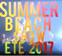 VOUZENOU vous présente SUMMER BEACH SHOW tous les dimanches à la Voile D'Or. C'est parti l'ÉTÉ 2017