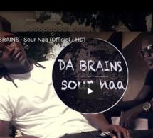 DA BRAINS - Sour Naa (Officiel - version HD) Nouvelle Vidéo