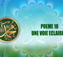 POÈME SUR LE PROPHÈTE: 10- UNE VOIE ECLAIREE