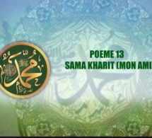 VIDEO: POÈME SUR LE PROPHÈTE PSL : 13- SAMA KHARIT (MON AMI)
