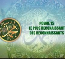 VIDÉO POÈME SUR LE PROPHÈTE PSL: 15- LE PLUS RECONAISSANT DES RECONNAISSANTS