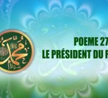 POEME SUR LE PROPHÈTE PSL: 27 LE PRÉSIDENT DU FANS CLUB