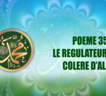 POÈME SUR LE PROPHÈTE PSL : 35- LE RÉGULATEUR DE LA COLÈRE D'ALLAH