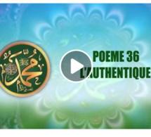 POÈME SUR LE PROPHÈTE PSL : 36- L'AUTHENTIQUE