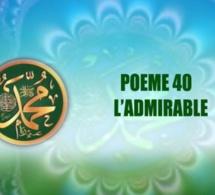 POÈME SUR LE PROPHÈTE PSL : 40 L'ADMIRABLE